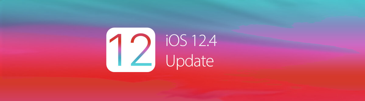 Das iOS 12.4 Update ist verfügbar – Was ist neu?