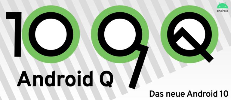 Das neue Android 10 ist da